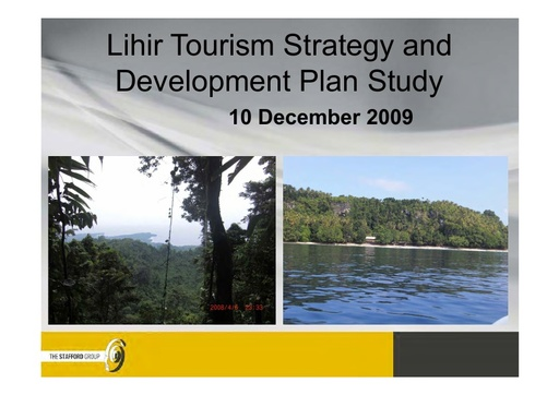 Lihir Tourism Strategy and Development Plan Study 10 December 2009: Stafford Group